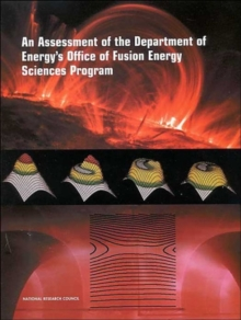 1: An Assessment of the Department of Energy's Office of Fusion Energy Sciences Program (Compass Series)