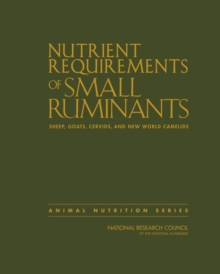 Image for Nutrient requirements of small ruminants  : sheep, goats, cervids, and new world camelids