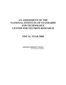 Image for Assessment Of The National Institute Of Standards And Technology Center For : Fiscal Year 2008