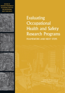 Image for Evaluating occupational health and safety research programs: framework and next steps