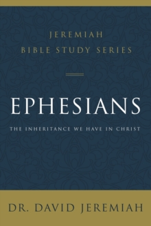 Image for Ephesians : The Inheritance We Have in Christ