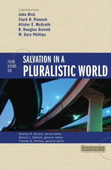 Image for Four Views on Salvation in a Pluralistic World