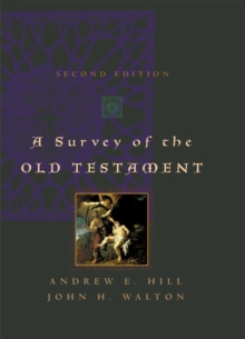 A Survey of the Old Testament (Second Edition)
