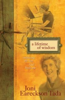 A Lifetime of Wisdom: Embracing the Way God Heals You