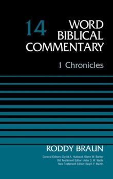 1 Chronicles, Volume 14 (Word Biblical Commentary)