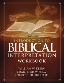 Image for Introduction to biblical interpretation workbook