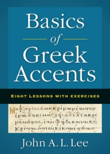 Image for Basics of Greek Accents : Eight Lessons with Exercises