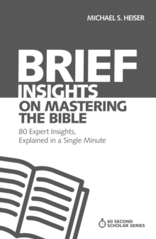 Image for Brief insights on mastering the Bible  : 80 expert insights, explained in a single minute