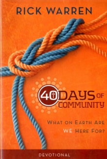 40 Days of Community Devotional: What on Earth Are We Here For?