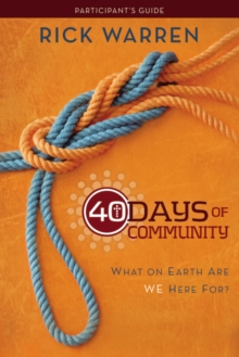 40 Days of Community Study Guide 3-product pack: What On Earth Are We Here For?