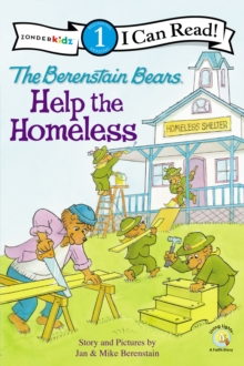Image for The Berenstain Bears Help the Homeless : Level 1