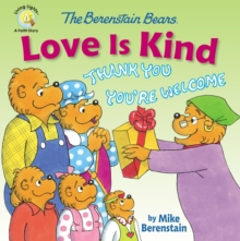 Image for The Berenstain Bears Love Is Kind