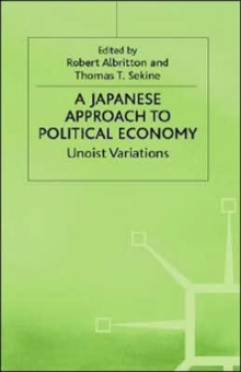 A Japanese Approach to Political Economy: Unoist Variations