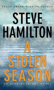 A Stolen Season: An Alex McKnight Novel (Alex McKnight Novels)