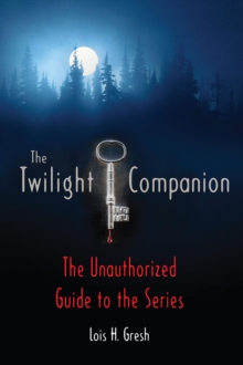 "Image for The ""Twilight"" Companion : The Unauthorised Guide to the Series"