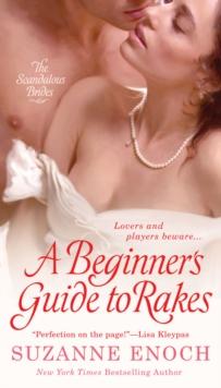 A Beginner's Guide to Rakes (Scandalous Brides Series)