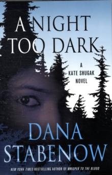A Night Too Dark: A Kate Shugak Novel (Kate Shugak Novels)