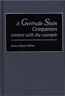 A Gertrude Stein Companion: content with the example