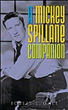 A Mickey Spillane Companion