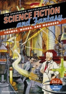 Image for The Greenwood encyclopedia of science fiction and fantasy  : themes, works, and wonders