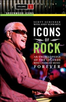 Image for Icons of rock  : an encyclopedia of the legends who changed music forever
