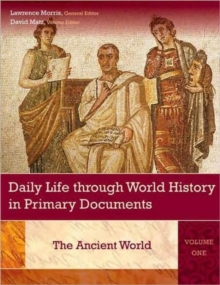 Image for Daily life through world history in primary documents