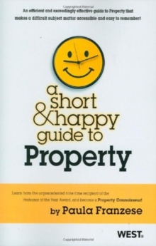 A Short & Happy Guide to Property (Short & Happy Guides)