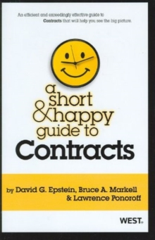 A Short & Happy Guide to Contracts (Short & Happy Guides)