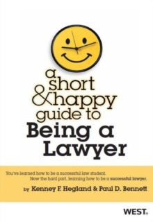 A Short & Happy Guide to Being a Lawyer (Short & Happy Guides)
