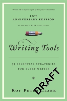 Image for Writing tools  : 50 essential strategies for every writer