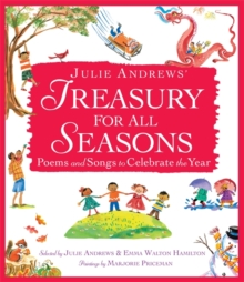 Image for Julie Andrews' treasury for all seasons  : poems and songs to celebrate the year