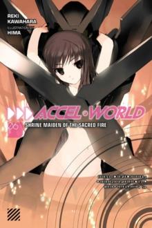 Accel World, Vol. 6 (light novel)
