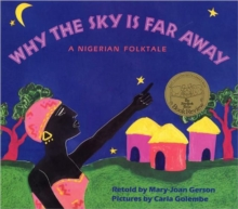 Image for Why The Sky Is Far Away : A Nigerian Folktale