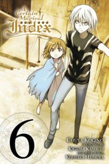 Certain Magical Index, Vol. 6 (manga)