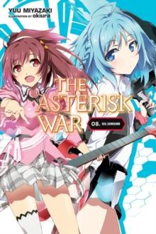 Asterisk War, Vol. 8 (light novel)
