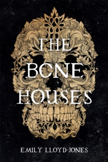 Image for The bone houses