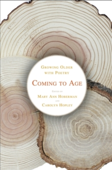 Image for Coming to Age : Growing Older with Poetry