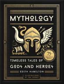 Image for Mythology  : timeless tales of gods and heroes