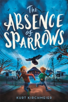 Image for The Absence of Sparrows