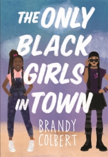 Image for The only black girls in town