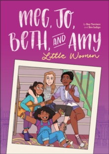 Image for Meg, Jo, Beth, and Amy  : a graphic novel