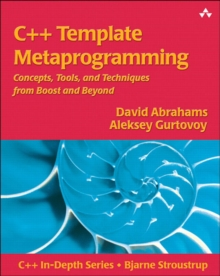 Image for C++ template metaprogramming  : concepts, tools, and techniques from Boost and beyond