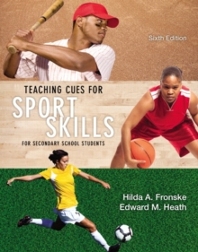 Image for Teaching Cues for Sport Skills for Secondary School Students