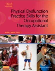 Image for Physical dysfunction practice skills for the occupational therapy assistant