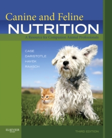 Image for Canine and feline nutrition  : a resource for companion animal professionals