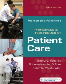 Image for Pierson and Fairchild's principles & techniques of patient care