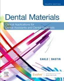 Image for Dental Materials : Clinical Applications for Dental Assistants and Dental Hygienists