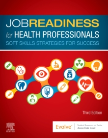 Image for Job Readiness for Health Professionals : Soft Skills Strategies for Success