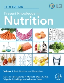 Image for Present Knowledge in Nutrition : Basic Nutrition and Metabolism