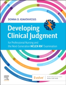 Image for Developing Clinical Judgment for Professional Nursing and the Next-Generation NCLEX-RN (R) Examination